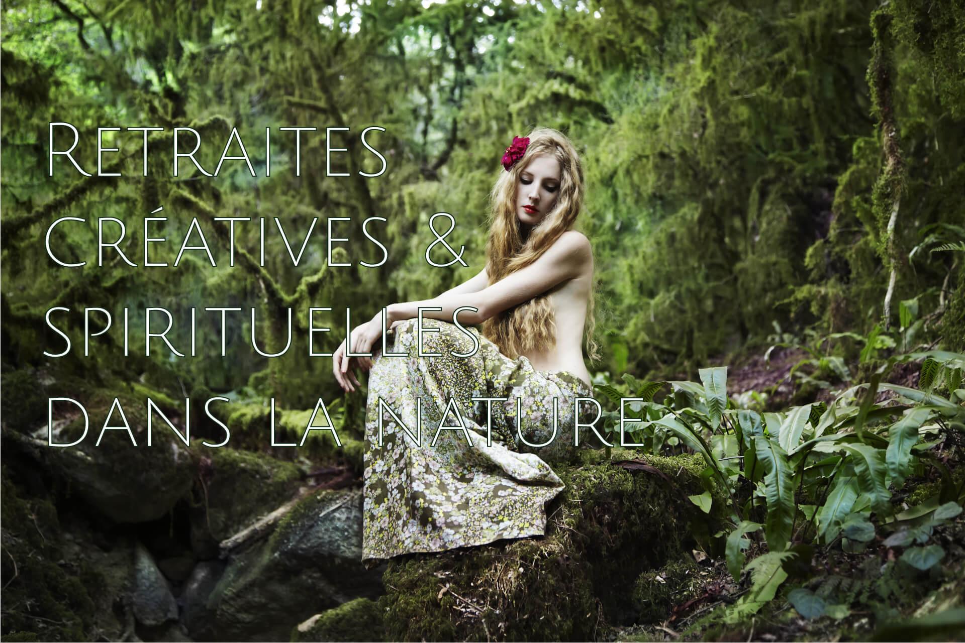 Retraites créatives et spirituelles dans la nature   Creativity, Nature, Spirit Retreats   TheReturn.ca
